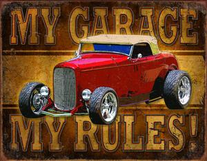 MY GARAGE MY RULES!